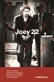 JOEY 22 by Matt Gryta