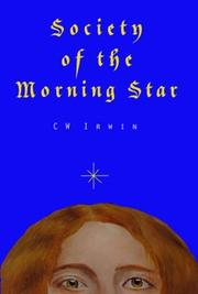 SOCIETY OF THE MORNING STAR by C.W. Irwin