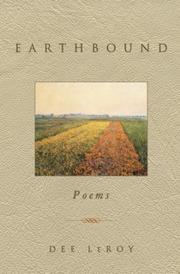 EARTHBOUND by Dee LeRoy