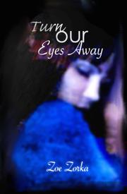 Turn Our Eyes Away by