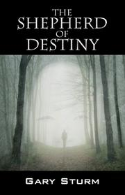 THE SHEPHERD OF DESTINY by Gary Sturm