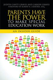 Parents Have the Power to Make Special Education Work by Judith Canty Graves