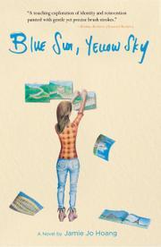 BLUE SUN, YELLOW SKY by Jamie Jo Hoang
