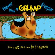 NEVER WAS A GRUMP GRUMPIER by T.C. Bartlett