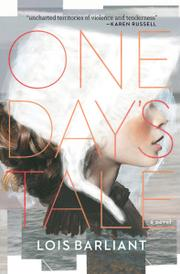 ONE DAY'S TALE by Lois Barliant