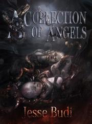 A COLLECTION OF ANGELS by Jesse Budi