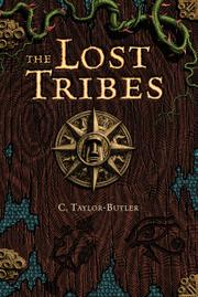 THE LOST TRIBES by C. Taylor-Butler