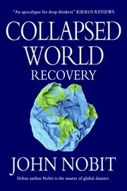 COLLAPSED WORLD by John Nobit