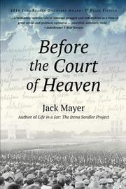 Before The Court Of Heaven by Jack Mayer