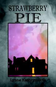 STRAWBERRY PIE by Lynne Kathryn Cote