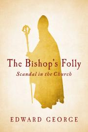 The Bishop's Folly by Edward George