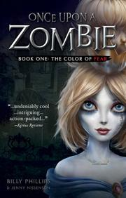 ONCE UPON A ZOMBIE by Billy Phillips