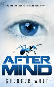 AFTER MIND by Spencer Wolf