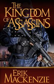 The Kingdom of Assassins by Erik Mackenzie