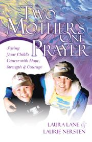 Two Mothers One Prayer by Laura Lane