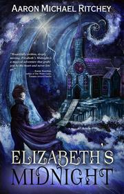 Elizabeth's Midnight by Aaron Michael Ritchey