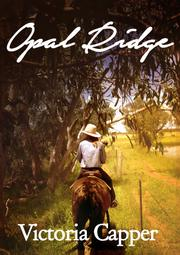 OPAL RIDGE by Victoria Capper
