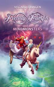 Freddy Fumple and the Mindmonsters by Vegard Svingen