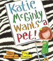 KATIE MCGINTY WANTS A PET! by Jenna Harrington