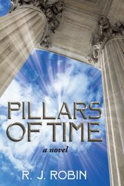 PILLARS OF TIME by R.J. Robin