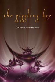 The Giggling Boy by Ra Lynn Lonewalker