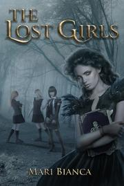 The Lost Girls by Mari Bianca