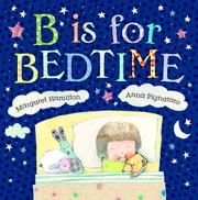 B IS FOR BEDTIME by Margaret Hamilton