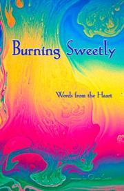 Burning Sweetly by Quon Scott