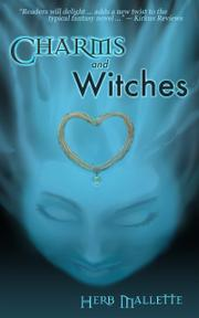 Charms and Witches by Herb Mallette