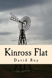 Kinross Flat by David Roy