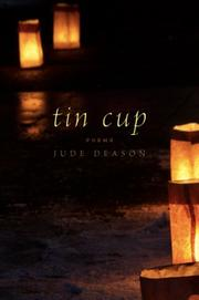 TIN CUP by Jude Deason