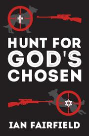 Hunt For God's Chosen by Ian Fairfield