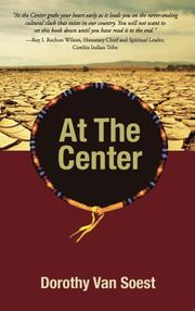 At the Center by Dorothy Van Soest