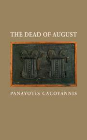 The Dead of August by Panayotis  Cacoyannis