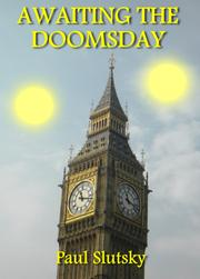 AWAITING THE DOOMSDAY by Paul Slutsky