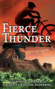 Fierce Thunder  by Courtney Silberberg