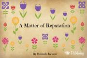 A Matter of Reputation by Hannah Jackson