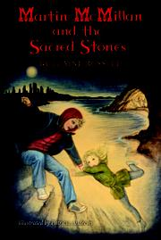 Martin McMillan and the Sacred Stones by Elaine Russell