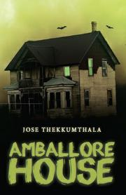 Amballore House by Jose Thekkumthala