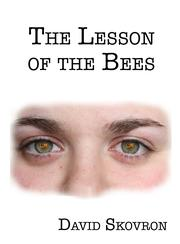 The Lesson of the Bees by David Skovron