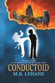 Conductoid by M.B. Lehane