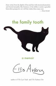 THE FAMILY TOOTH by Ellis Avery