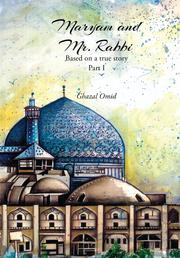 Maryam and Mr. Rabbi by Ghazal Omid