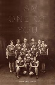 I Am One of You by Nicole Eiden