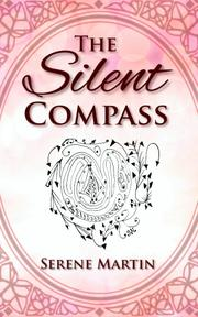 The Silent Compass by Serene Martin