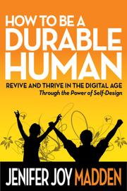 How To Be A Durable Human by Jenifer Joy Madden