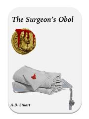 The Surgeon's Obol by A. Stuart\