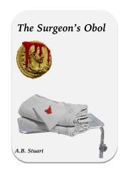 The Surgeon's Obol by A. Stuart\