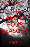 The Land of Four Seasons Part 1 by Sedric Horn