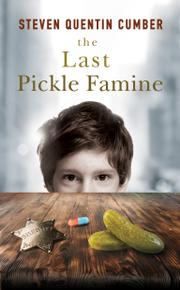 The Last Pickle Famine by Steven Quentin Cumber